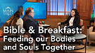 Asheritah Ciuciu | Bible & Breakfast: Feeding our Bodies and Souls Together | Main Street