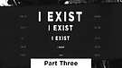 I Exist - Part Three | Pastor Garry Wiggins
