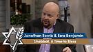 Jonathan Bernis and Ezra Benjamin | Shabbat, A Time to Bless