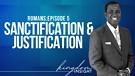 Sanctification & Justification | Dr. Kazumba Charles